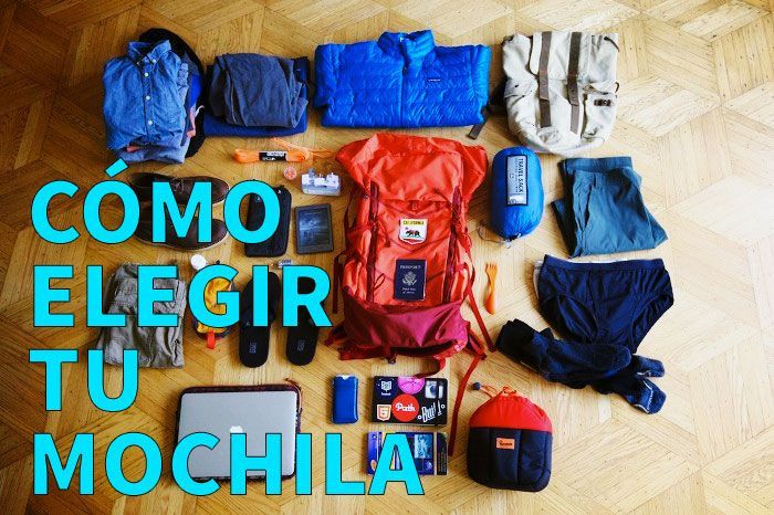 como-elegir-tu-mochila-de-viaje-perfecta